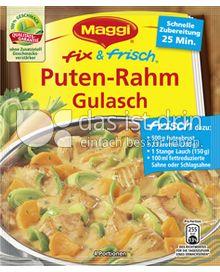 Produktabbildung: Maggi fix & frisch Puten-Rahm Gulasch 42 g