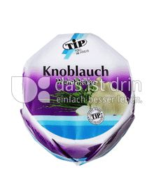 Produktabbildung: TiP Weichkäse Knoblauch 150 g